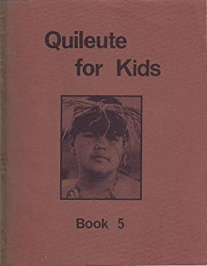 Quileute for Kids Book 5: Jensen, Vickie; Powell,