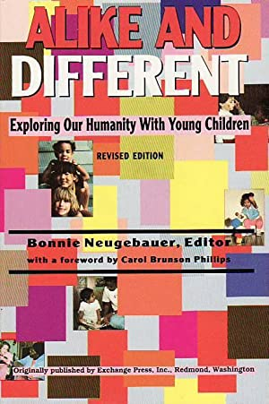 Alike and Different: Exploring Our Humanity With: National Association for