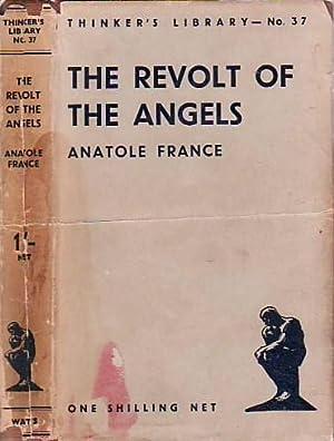 The Revolt of Angels [La Révolte des: France, Anatole [Jacques