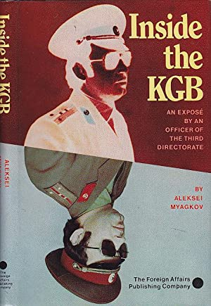 Inside the KGB: An Expose by an Officer of the Third Directorate