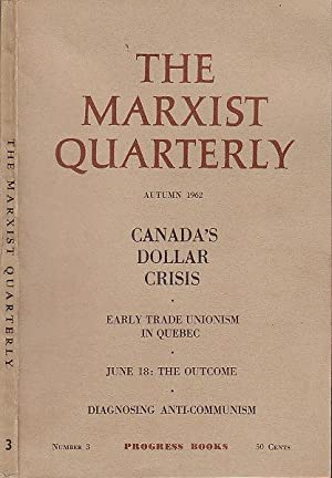 The Marxist Quarterly Number 3 Autumn 1962