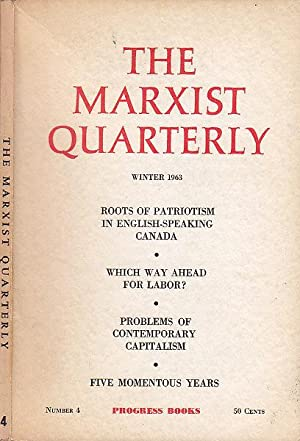 The Marxist Quarterly Number 4 Winter 1963