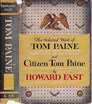 The Selected Works of Tom Paine & Citizen Tom Paine MODERN LIBRARY # G68