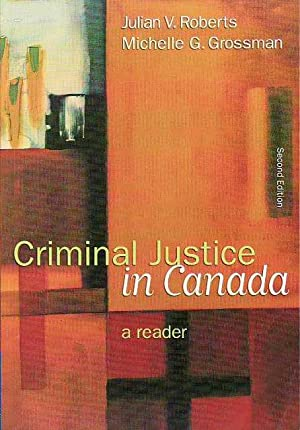 Criminal Justice in Canada a Reader