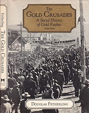 Gold Crusades: A Social History of Gold: Fehterling