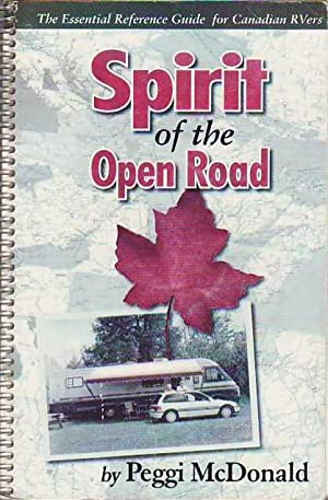 Spirit of the Open Road: The Essential Reference Guide for Canadian RVers