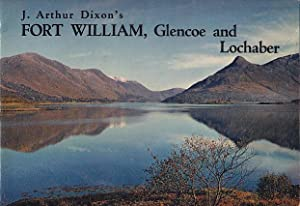 Fort William, Glencoe And Lochaber A Handbook For Tourists