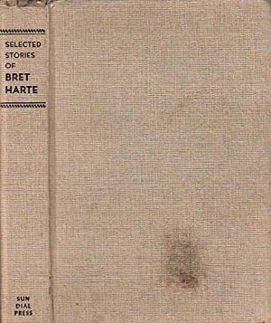 Selected Stories of Bret Harte: The Luck: Harte, Bret [Francis