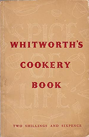 Whitworth's Spice of Life Cookery Book