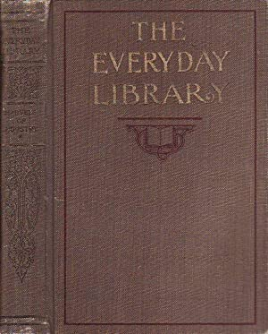 The Everyday Library for Young People Marvels of Industry the World's Work and Progress in ...