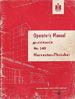 Operator's Manual McCormick No. 140 Harvester-Thresher
