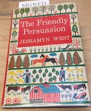 THE FRIENDLY PERSUASION: West, Jessamyn