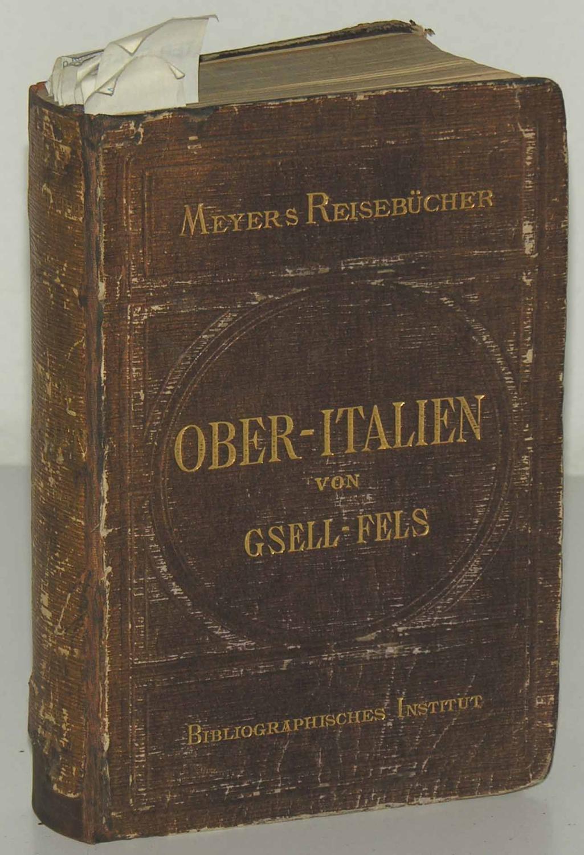 Ober-Italien von Th. Gsell-Fels.: MEYERS REISEBUECHER.