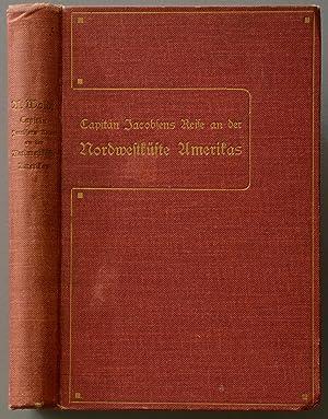 Capitain Jacobsen's Reise an der Nordwestküste Amerikas 1881-1883 zum Zwecke ...