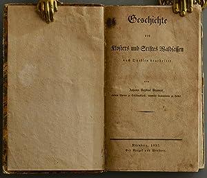 Geschichte des Klosters und Stiftes Waldsassen.: BAYERN - BRENNER, Johann.