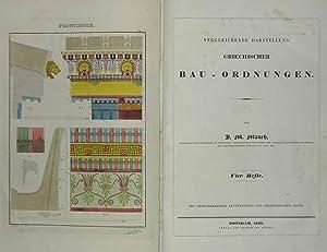 Vergleichende Darstellung griechischer Bau-Ordnungen.: ARCHITEKTUR - MAUCH, J.M.
