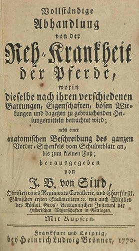 Vollständige Anleitung von der Reh-Krankheit der Pferde,: worin dieselbe nach ihren ...