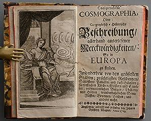 Compendiöse Cosmographia, Oder: Geographisch-historische Beschreibung allerhand auserlesener ...