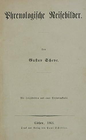 Phrenologische Reisebilder.: PSYCHOLOGIE - SCHEVE, Gustav.