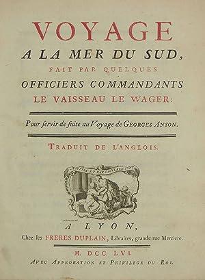 Voyage autour du Monde, fait dans les Anne'es MDCCXL, I, II, III, IV. Dans la Mer du Sud. ...