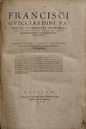 Historiarum sui temporis libri viginti, ex Italico: ITALIEN - GUICCIARDINI,