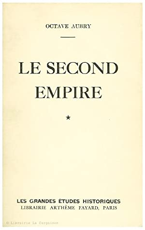LE SECOND EMPIRE.