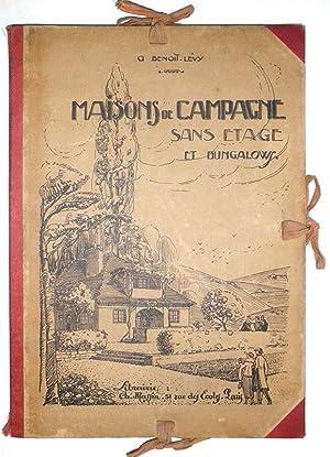 MAISONS DE CAMPAGNE SANS ETAGE ET BUNGALOWS.: BENOIT-LEVY Georges
