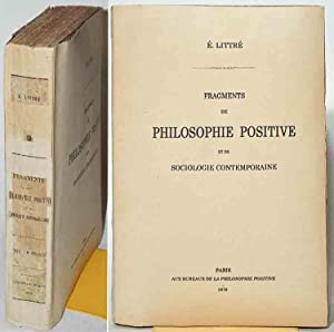 FRAGMENTS DE PHILOSOPHIE POSITIVE et de Sociologie contemporaine.