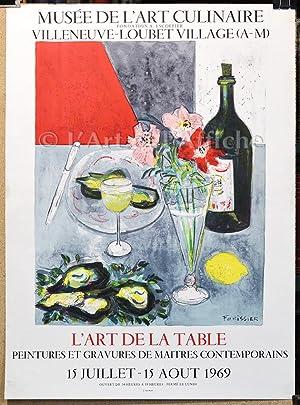 L'ART DE LA TABLE Musée de l'Art culinaire, Litho FORISSIER 1969: FORISSIER Roger,...