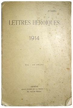 LETTRES HEROIQUES 1914.
