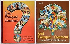 QUI. POURQUOI. COMMENT Volume I et II,: ALBUM NESTLE PETER