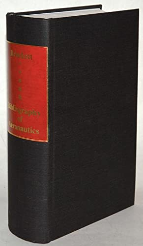 BIBLIOGRAPHY OF AERONAUTICS (1910 Facsimile edition).