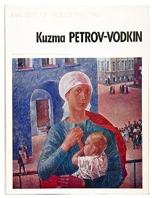 KUZMA PETROV-VODKIN, Masters of world painting.: MOCHALOV Lev