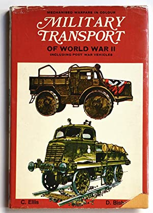 MILITARY TRANSPORT OF WORLD WAR II including Post War Vehicles.