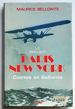 LE PREMIER PARIS NEW YORK Costes et Bellonte.