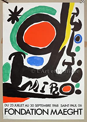 MIRO Fondation MAEGHT 23 juillet - 30 septembre 1968, Affiche lithographique originale.