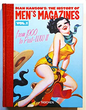 Dian Hanson's: THE HISTORY OF MEN'S MAGAZINES From 1900 to Post-WW II - Vol. 1