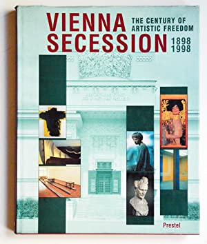 VIENNA SECESSION The Century of Artistic Freedom 1898-1998.