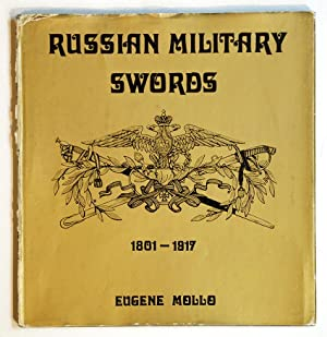 RUSSIAN MILITARY SWORDS 1801 - 1917.