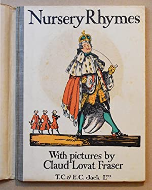 NURSERY RHYMES with pictures by Claud Lovat Fraser. 1919