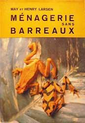 MENAGERIE SANS BARREAUX.
