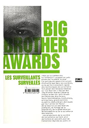 BIG BROTHER AWARDS - Les surveillants surveillés.