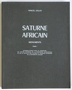 SATURNE AFRICAIN - MONUMENTS. Tome I : BALOUT Lionel (