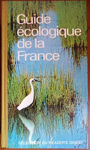 GUIDE ECOLOGIQUE DE LA FRANCE.