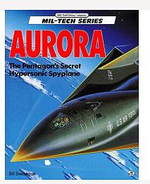 AURORA The Pentagon's secret Hypersonic Spyplane.