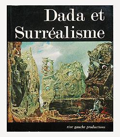 DADA ET SURREALISME.: WALDBERG Patrick, SANOUILLET