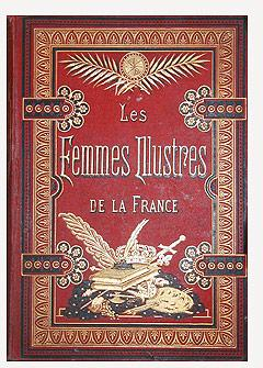 LES FEMMES ILLUSTRES DE LA FRANCE.: HAVARD Oscar