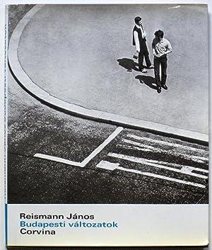 BUDAPESTI VALTOZATOK.: REISMANN Janos, CSURKA
