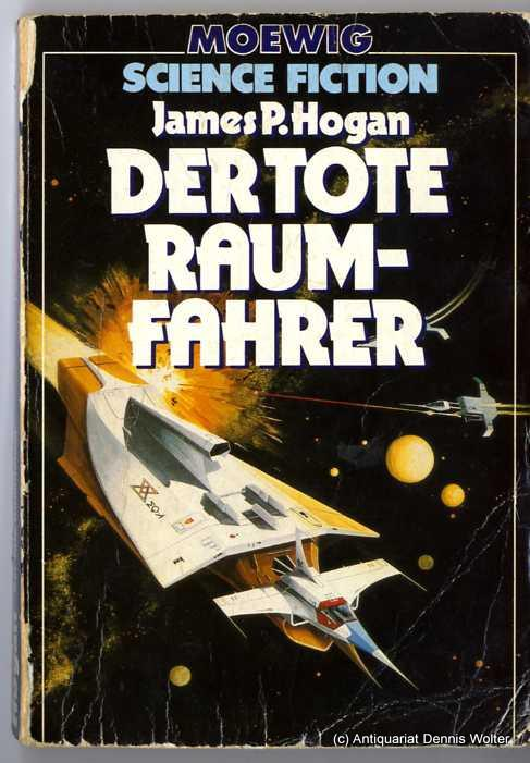 Der tote Raumfahrer - Hogan, James P.