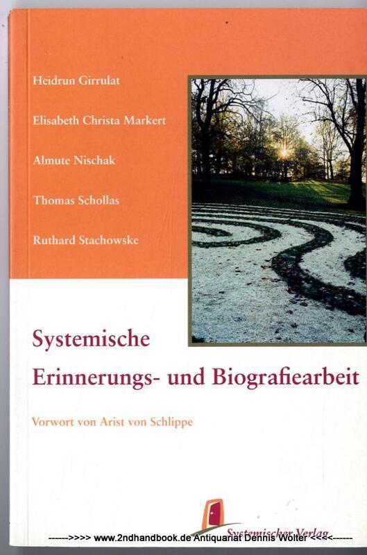 Systemische Erinnerungs- und Biografiearbeit - Girrulat, Heidrun (Herausgeber)